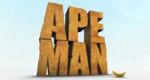 Ape Man - Der Affe in Dir
