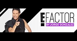 E! Factor by Jorge González