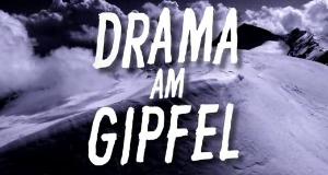 Drama am Gipfel