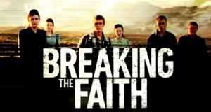 Breaking the Faith