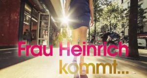 Frau Heinrich kommt