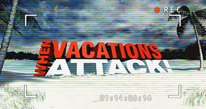 Horror Trips - Katastrophe im Urlaub