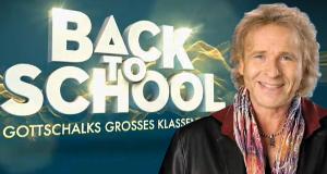 Back to School - Gottschalks großes Klassentreffen