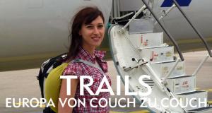 Trails - Europa von Couch zu Couch