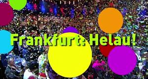 Frankfurt: Helau! - Die Inthronisation des Prinzenpaares