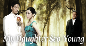 My Daughter Seo Young