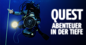 Quest - Abenteuer in der Tiefe