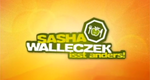 Sasha Walleczek isst anders!