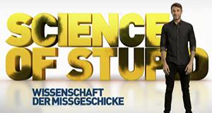 Science of Stupid: Wissenschaft der Missgeschicke