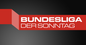 Bundesliga - Der Sonntag