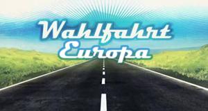 Wahlfahrt Europa