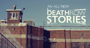 Death Row Stories: Geschichten aus dem Todestrakt