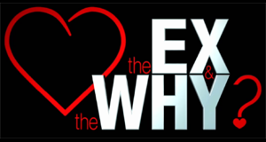 The Ex and The Why