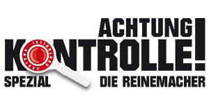 Achtung Kontrolle Spezial - Die Reinemacher