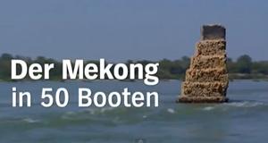 Der Mekong in 50 Booten