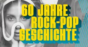 60 Jahre Rock & Pop