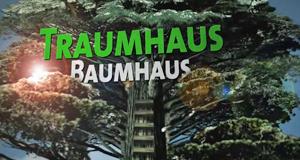 Traumhaus Baumhaus