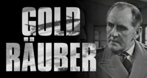 Goldräuber