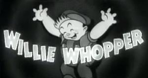 Willie Whopper