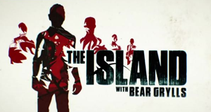 The Island mit Bear Grylls