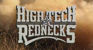 High Tech Rednecks