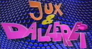 Jux und Dallerei