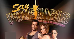 Sexy Pole Girls - Das Leben an der Stange