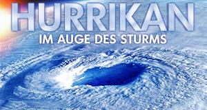 Hurrikan - Im Auge des Sturms