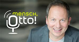 Mensch, Otto!