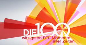 Die ... RTL-Momente aller Zeiten