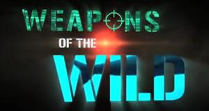 Weapons of the Wild - Waffen im Reich der Tiere
