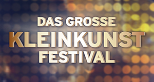 Das große Kleinkunstfestival