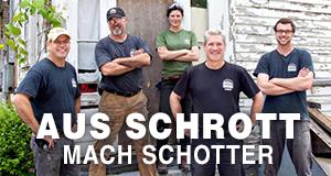 Aus Schrott mach Schotter