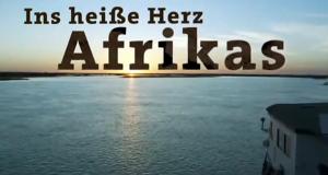 Ins heiße Herz Afrikas