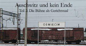 Auschwitz und kein Ende