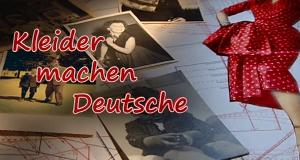 Kleider machen Deutsche