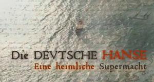 Die Deutsche Hanse - Eine heimliche Supermacht