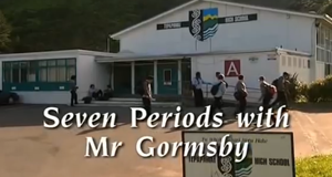 Seven Periods with Mr Gormsby