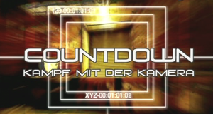 Countdown - Kampf mit der Kamera