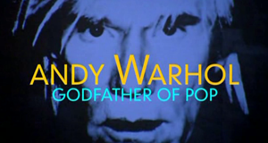 Andy Warhol - Godfather of Pop