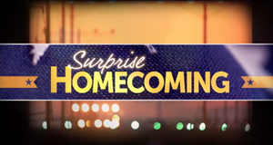 Surprise Homecoming