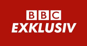BBC Exklusiv