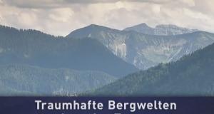 Traumhafte Bergwelten