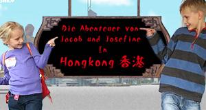 Die Abenteuer von Jacob und Josefine - In Hongkong