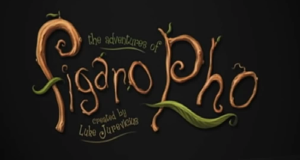 Die Abenteuer von Figaro Pho