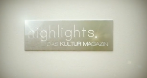 Highlights - Das Kulturmagazin