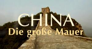China - Die große Mauer