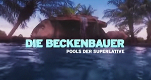 Die Beckenbauer - Pools der Superlative
