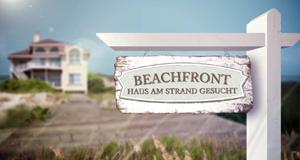 Beachfront - Haus am Strand gesucht