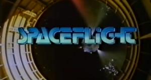 Spaceflight - Geschichte der Raumfahrt